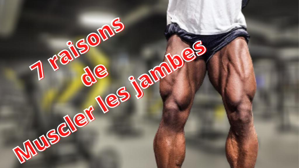 7 raisons de muscler les jambes